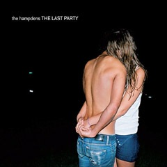 The Hampdens - The Last Party